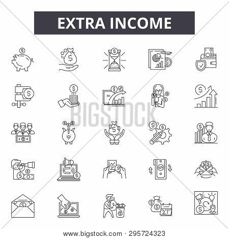Extra Income Line Icons, Signs Set, Vector. Extra Income Outline Concept, Illustration: Extra, Incom