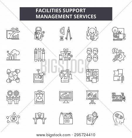Facilities Support Line Icons, Signs Set, Vector. Facilities Support Outline Concept, Illustration: