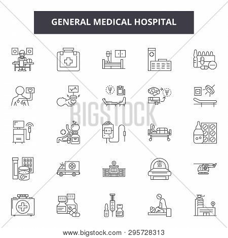 General Medical Hospital Line Icons, Signs Set, Vector. General Medical Hospital Outline Concept, Il