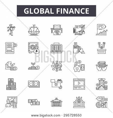 Global Finance Line Icons, Signs Set, Vector. Global Finance Outline Concept, Illustration: Business