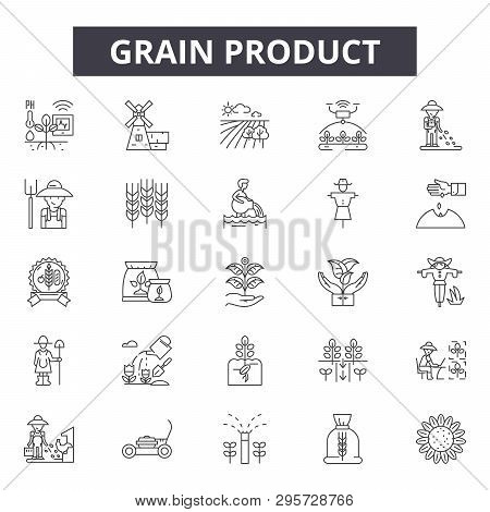 Grain Product Line Icons, Signs Set, Vector. Grain Product Outline Concept, Illustration: Grain, Foo