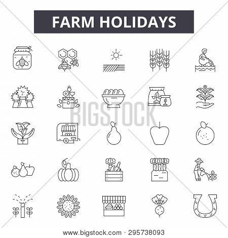 Farm Holidays Line Icons, Signs Set, Vector. Farm Holidays Outline Concept Illustration: Holiday, Fa
