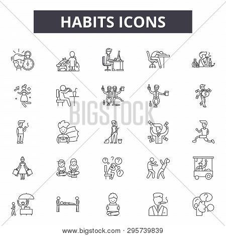 Habits Line Icons, Signs Set, Vector. Habits Outline Concept, Illustration: Habit, Health, Delifesty