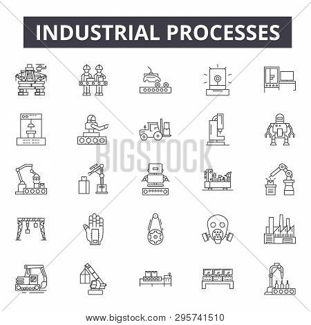 Industrial Processes Line Icons, Signs Set, Vector. Industrial Processes Outline Concept, Illustrati