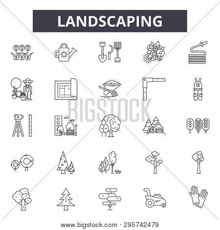 Landscaping Line Icons, Signs Set, Vector. Landscaping Outline Concept, Illustration: Landscaping, G