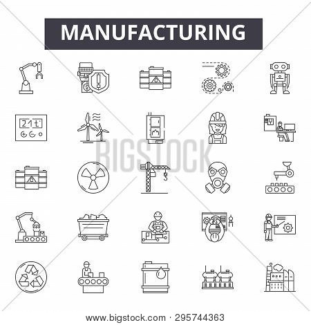 Manufacturing Line Icons, Signs Set, Vector. Manufacturing Outline Concept, Illustration: Industrial