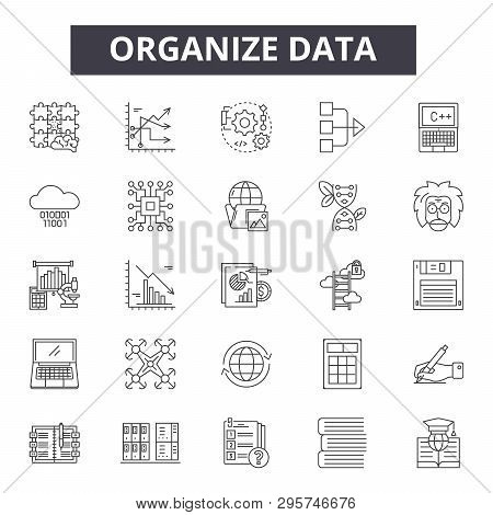 Organize Data Line Icons, Signs Set, Vector. Organize Data Outline Concept, Illustration: Data, Busi
