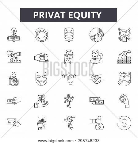Privat Equity Line Icons, Signs Set, Vector. Privat Equity Outline Concept, Illustration: Business,