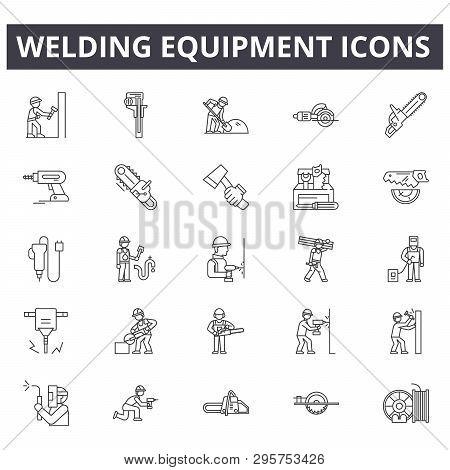 Welding Equipment Line Icons, Signs Set, Vector. Welding Equipment Outline Concept, Illustration: Eq