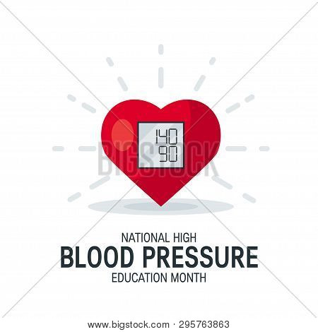 National High Blood Pressure Education Month Concept. Simple Design With Heart As Tonometer In Flat