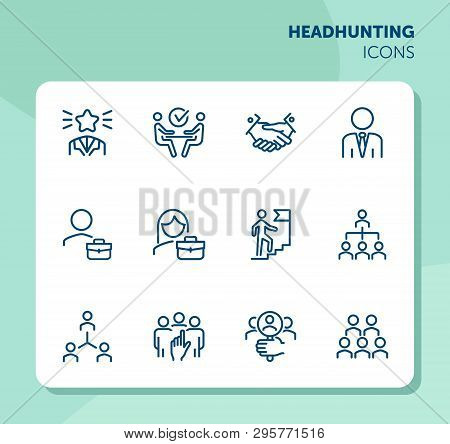 Headhunting Icon. Set Of Line Icons On White Background. Job Interview, Hr Manager, Partnership. Rec