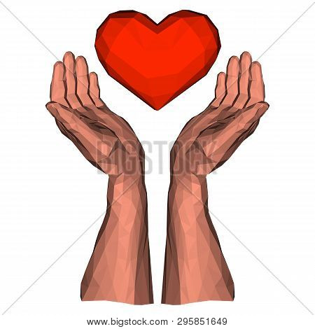 Soaring Polygonal Heart In Two Low Poly Hands As Sign Of Healthy Medicine And Romantic Love