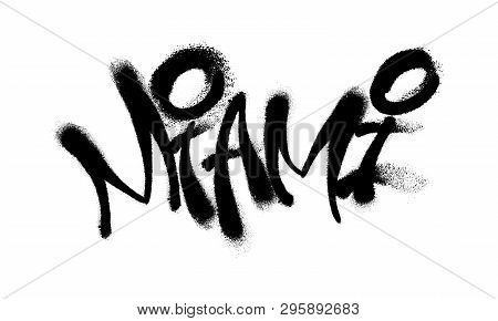 Sprayed Miami Font Graffiti With Overspray In Black Over White. Vector Illustration.