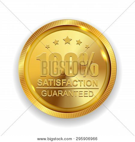 100 Satisfaction Guaranteed Golden Medal Label Icon Seal Sign Isolated On White Background.  Illustr