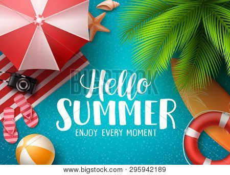 Hello Summer In The Beach Vector Background. Hello Summer Text With Colorful Beach Elements Like Bal