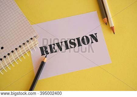 Text Sign Showing Revision. Conceptual Photo Action Of Revising Over Someone Like Auditing Or Accoun