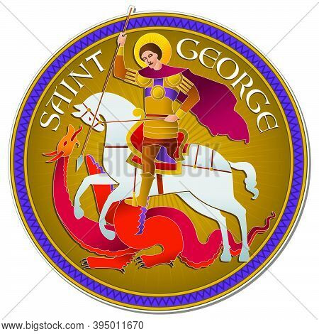 Colorful Drawing Of Saint George Riding A Horse And Fighting The Dragon, In Stylized Way And The Wor