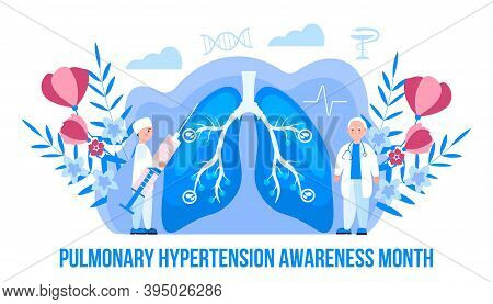 Pulmonary Hypertension Awareness Month Is Celebrated In November. Pulmonary Fibrosis, Tuberculosis I