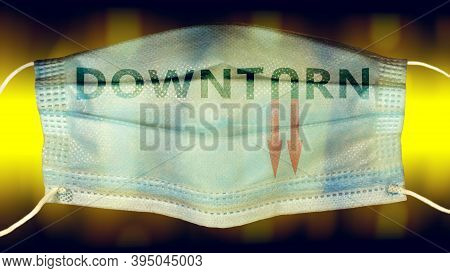Downturn Text With Red Arrows Downward On Overturned Medical Mask In Dark Abstract Environment,conce