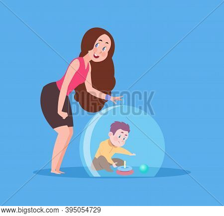 Mother Hypercare. Mom Protect Child Under Glass Dome. Care Or Disorder, Safety Baby Vector Concept.