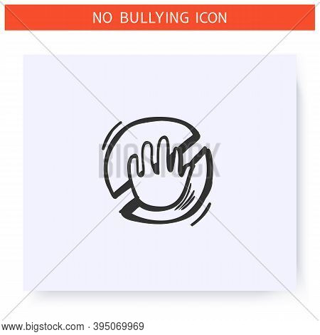 Anti Bullying Law Icon.outline Sketch Drawing.prohibition Sign.stop Abuse, Aggression And Harassment