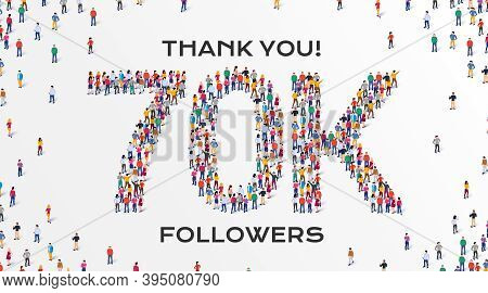70k Followers. Group Of Business People Are Gathered Together In The Shape Of 70000 Word, For Web Pa