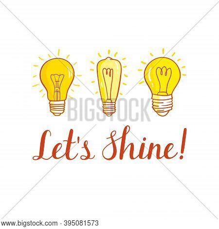 Motivation Card With Lightbulbs. Set Of Lightbulbs Isolated On White Background.