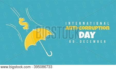 International Anti Corruption Day Vector Illustration With Take Cover With An Umbrella From Money At