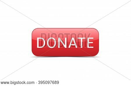 Voluntary And Donation Concept. Red Donate Button Icon Isolated