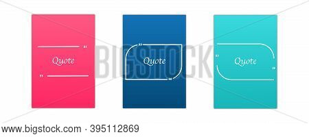 Quote Box Frame Icon. Set Of Color Frame .texting Quote Boxes, Vector Illustration . Texting Quote .