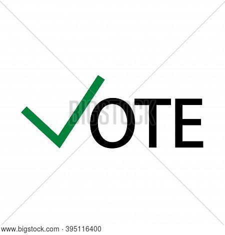 Banner With Vote Word Icon On White Background. Vote Illustraton With Green Checkmark . Vector