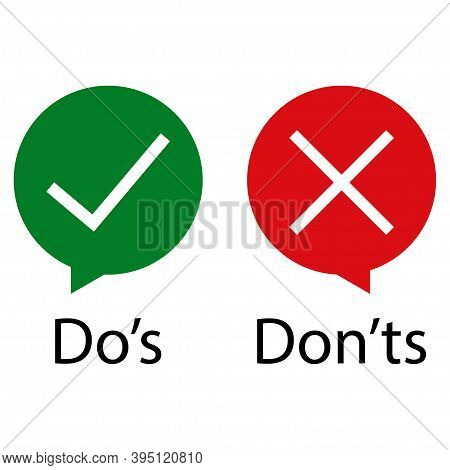 Do Is Do Not Flat Icon. Speech Illustration, Check Mark On White Background .