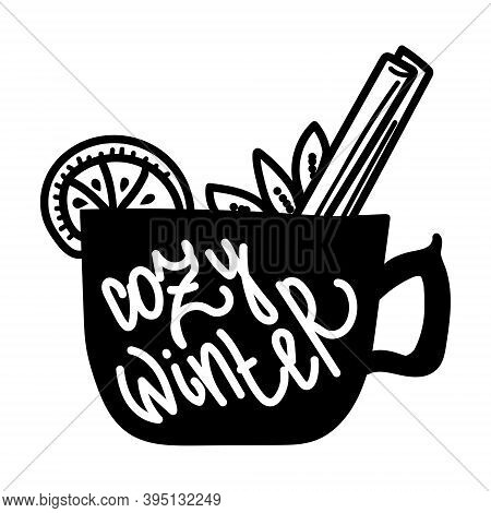 Cozy Winter, Silhouette Of A Cup With A Hot Drink And An Inscription, Negative Space Illustration, M