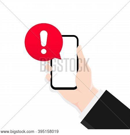 Alert Message Mobile Notification. Danger Error Alerts, Smartphone Virus Problem Or Insecure Messagi