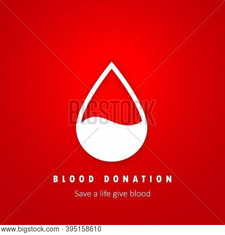 Blood Donation. Save A Life Give Blood. World Donor Day. Awareness Banner With Red Blood Drop. Hemop