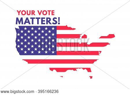 Usa Voting Label. American Presidential Election Badge, United States Of America Map With National F