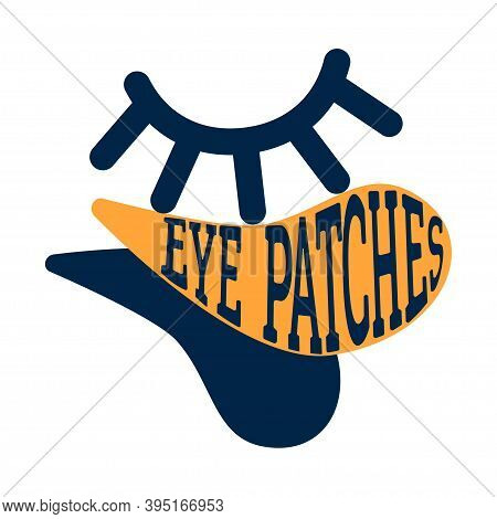Illustration With Cosmetic Patch On Eyes. Natural Skin Care Eye Patch. Mask For The Skin Around The