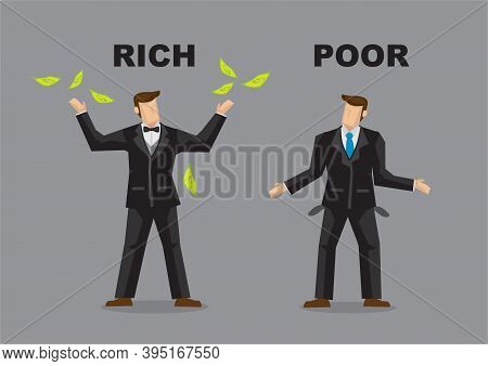 Two Businessman With And Without Money. Concept Of Inequality Or Unfair. Vector Illustration.