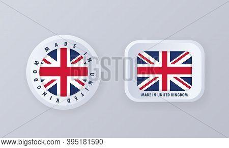 Made In United Kingdom. United Kingdom Made. United Kingdom Quality Emblem, Label, Sign, Button, Bad