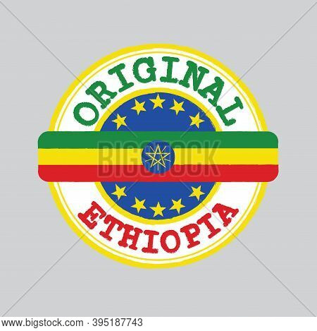 Vector Stamp Of Original Logo With Text Ethiopia And Tying In The Middle With Nation Flag. Grunge Ru