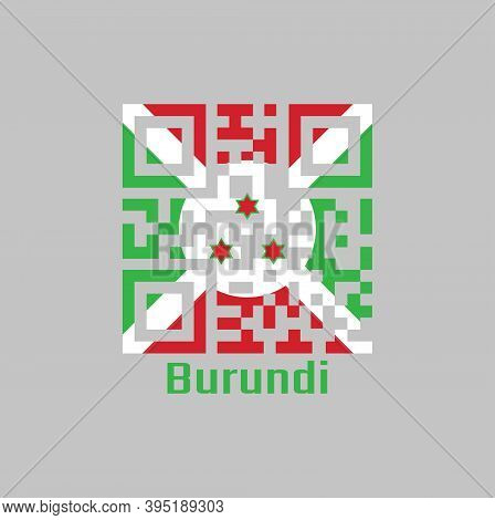 Qr Code Set The Color Of Burundi Flag, A White Diagonal Cross Divided Into Four Panels Of Red And Gr