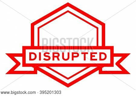 Vintage Red Color Hexagon Label Banner With Word Disrupted On White Background