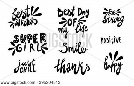 Hand Drawn Positive Phrase. Vector Illustration Isolated On White Background. Template For Greeting