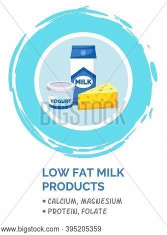 Milk Low Fat Products Set Vector. Fresh Organic Dairy Product. Milk In A Tall Cardboard Box, Yogurt