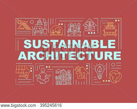 Sustainable Architecture And Construction Word Concepts Banner. Energy Efficiency In House. Infograp