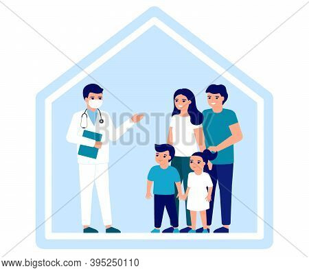 Consultation Of Family Doctor At Home. Advice Doctor, Supervision Family, Family Doctor. Health Care
