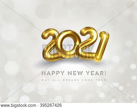 Happy New Year 2021 Greeting Card With Wish Text. Holiday Vector Illustration Of Golden Metallic Num