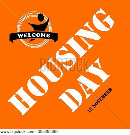 November Is The Date Of Housing Day. The Event Is Dedicated To The Problems Of The Homeless