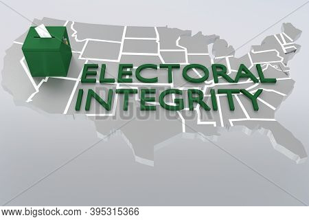 3d Illustration Of A Ballot Along With Electoral Integrity Script Over An Embossment Of The United S