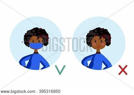 Mask Required. No Entry Without Wearing A Mask. A Girl Woman With A Medical Mask And A Without A Mas